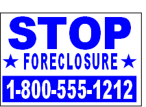 Stop Foreclosure Bandit Signs