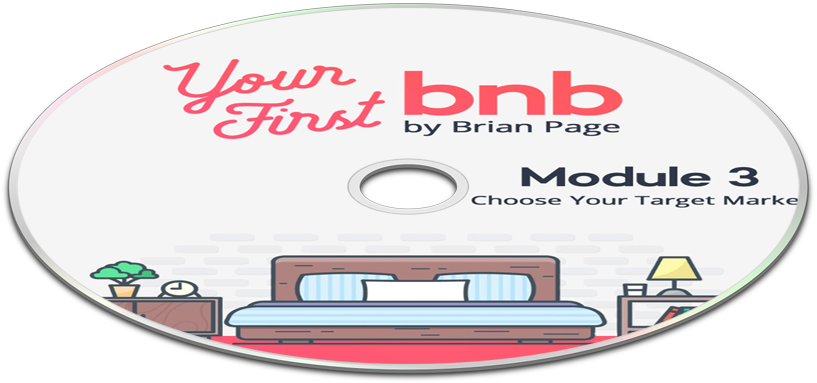 Your First BNB: Choose Your Target Market