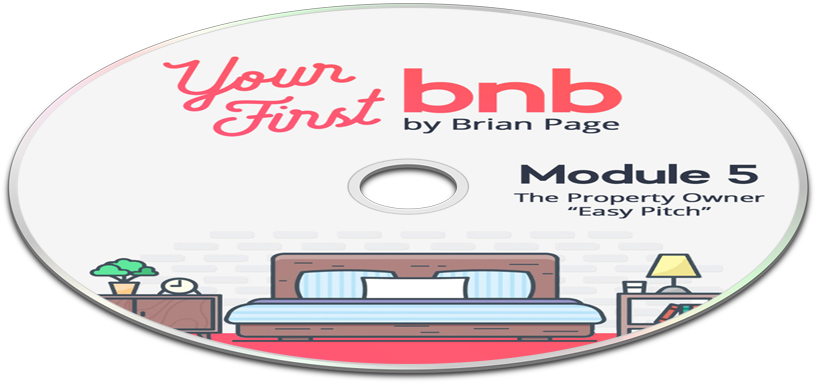 "Your First BNB: The Property Owner ""Easy Pitch"""